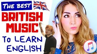 The Best British Music to Listen to Learn English!