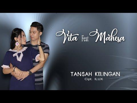 Download  Vita Alvia feat Mahesa - Tansah Kelingan  Gratis, download lagu terbaru