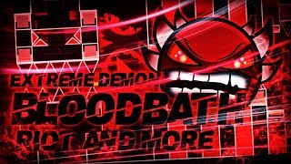 [EXTREME DEMON] 'BLOODBATH' 100% COMPLETE By Riot & More!   Geometry Dash [2.1] - Dorami