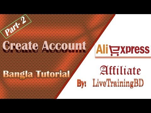 How to Register  AliExpress Affiliate Program – Affiliate Marketing Bangla Tutorial