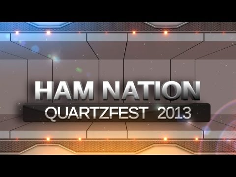Ham Nation - Quartzfest 2013