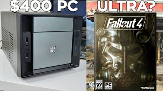 Can a $400 Gaming PC Run Fallout 4 At Ultra Settings?