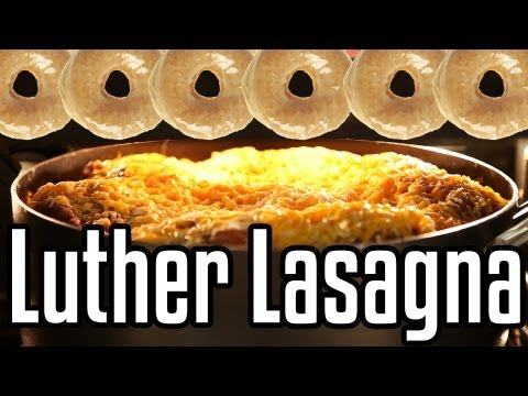 Luther Lasagna - Epic Meal Time