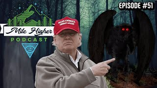 The Mothman Ghost Theories Trump Time Traveler Conspiracy Podcast 51 Campfirechat