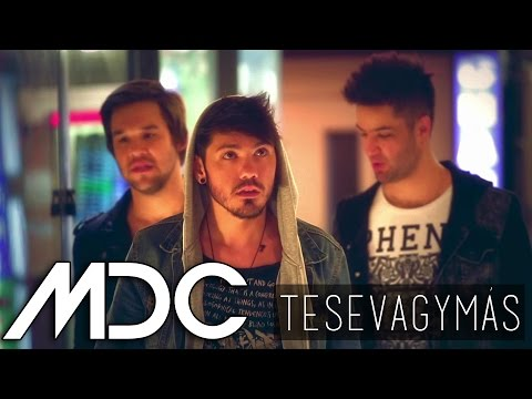 MDC - TE SE VAGY MÁS (OFFICIAL MUSIC VIDEO)