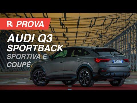 Audi Q3 Sportback, il SUV coupè compatto che mancava - Test