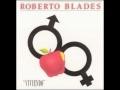 Roberto Blades de Rosas y [video]
