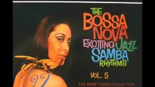 The Bossa Nova Exciting Jazz Samba Rhythms Vol 5 Album Completo Full Album