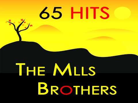 Mills Brothers - Up The Lazy River