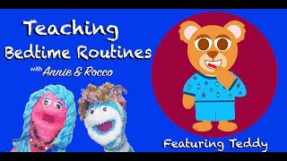 Bedtime Routine for Toddlers | Preschool Songs for Learning | Storytime with Annie & Rocco