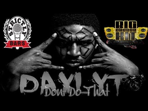 Strictly B.A.R.S./Big Cheese Presents: Daylyt - Don't Do That