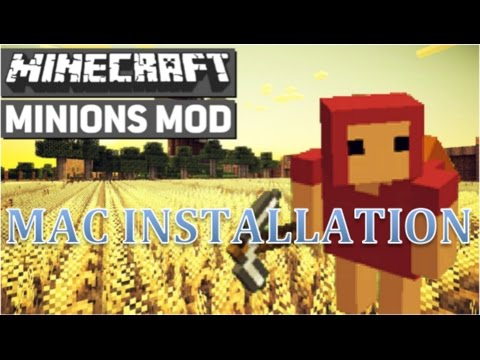 Mac - How to Install the Minions Mod for Minecraft 1.8