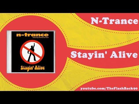 N-Trance - Stayin' Alive (Long Version)