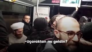 Metrobüste yaşanan en seviyeli tartışma bu olabilir