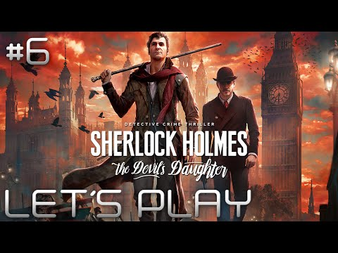 #6 Sherlock Holmes : The Devil's Daughter - Pas un BRUIT | LET'S PLAY FR streaming vf