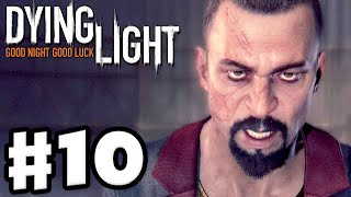 Video Dying Light Part 10, Story, Sweet