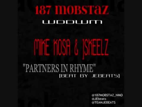 Mike Kosa & Jskeelz - Partners In Rhyme (187 Mobstaz) [jebeats] video