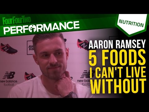 Aaron Ramsey | 5 foods I can't live without | Sports nutrition