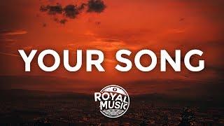 Rita Ora - Your Song (Lyrics / Lyric Video)