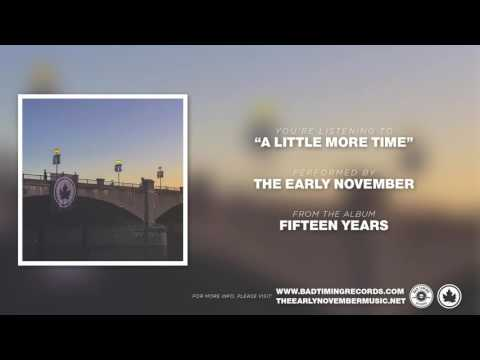Early November - A Little More Time
