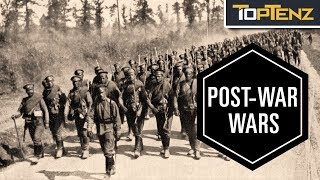 10 Wars Sparked by the End of WWI
