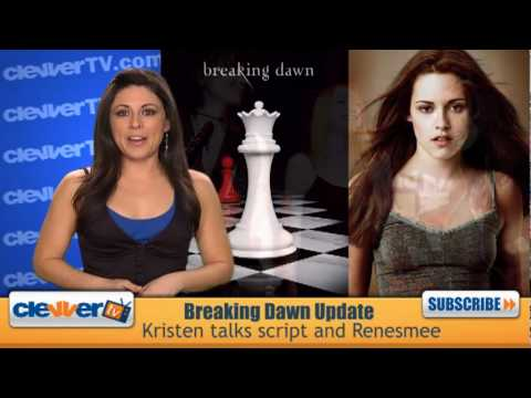 Kristen Stewart Talks Breaking Dawn and Renesmee