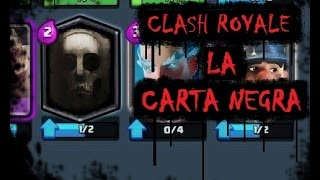 CREEPYPASTA - CLASH ROYALE: LA CARTA NEGRA - (CLASH ROYALE: The black card)