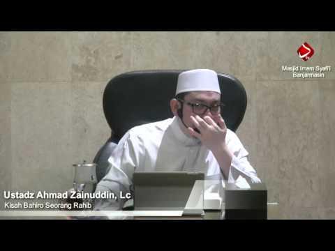 Kisah Bahiro Seorang Rahib - Ustadz Ahmad Zainuddin, Lc