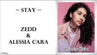 Zedd & Alessia Cara - Stay (Lyrics)