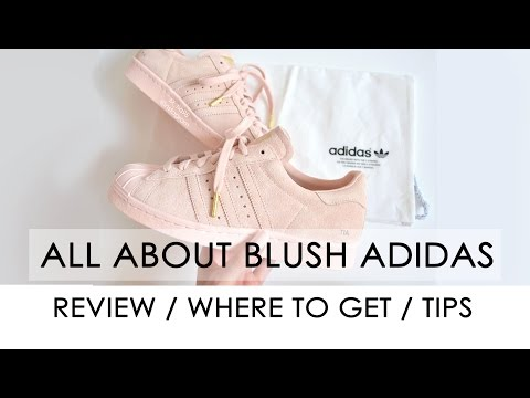 ALL ABOUT MY BLUSH ADIDAS // questions answered // How to get them // TIPS & REVIEW