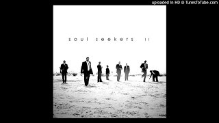 Soul Seekers Take Your Burdens FULL ALBUM VERSION