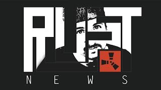 """RUST NEWS """"TORRETA LANZALLAMAS Y LAMPARA-LATA DE ATÚN!"""""""