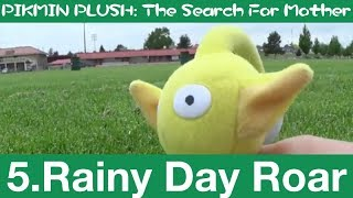 Rainy Day Roar - PIKMIN: The Search For Mother (5)