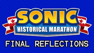 Sonic Historical Marathon - Bonus Finale: Final Reflections