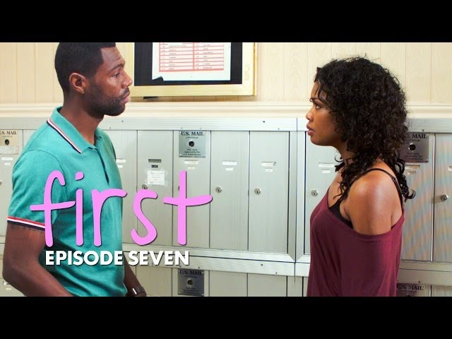 "FIRST | Episode 7 - ""The First ..."""