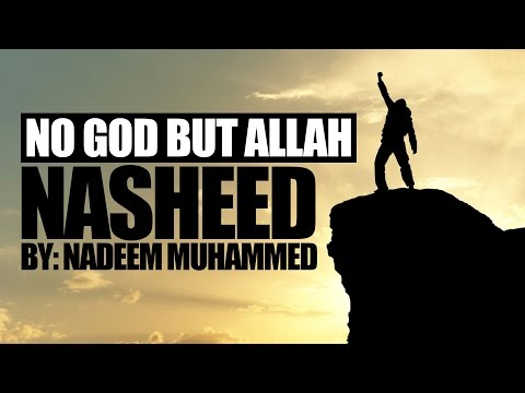 No God But Allah - EXCLUSIVE NASHEED