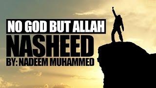 No God But Allah – EXCLUSIVE NASHEED