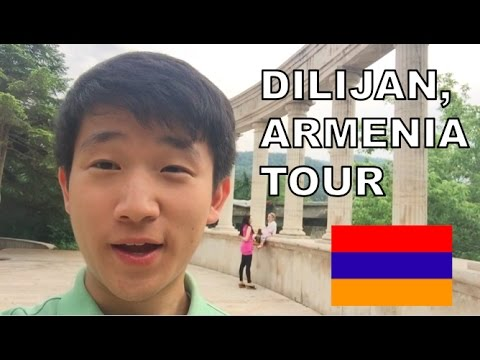 Armenia Travel Guide - Dilijan (in English)