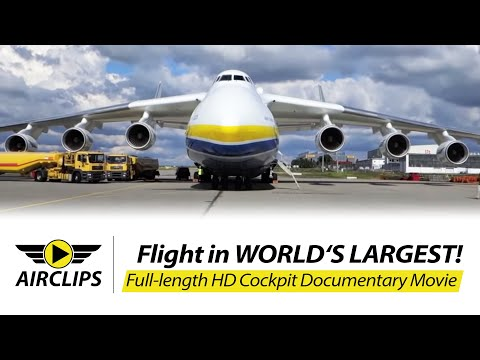 Antonov 225 ULTIMATE MOVIE about flying world's largest airplane! By [AirClips full flight series]
