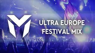 Ultra Europe 2019 Festival Mix   Sick Big Room Drops & Epic EDM Mashup Music, Electro Party 2019
