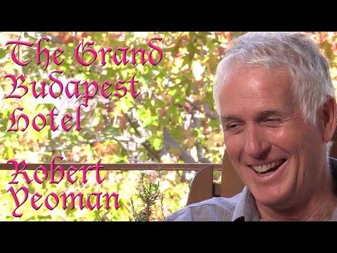 DP/30: The Grand Budapest Hotel, Robert Yeoman