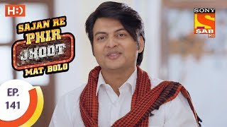 Sajan Re Phir Jhoot Mat Bolo - Ep 141 - Webisode - 7th December, 2017