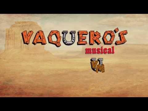 El Guajolote - Vaqueros Musical