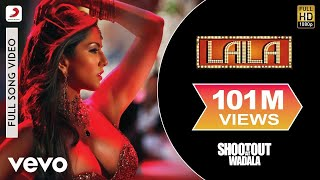 Shootout at Wadala - Shootout At Wadala - Laila Extended Video feat. Sunny Leone