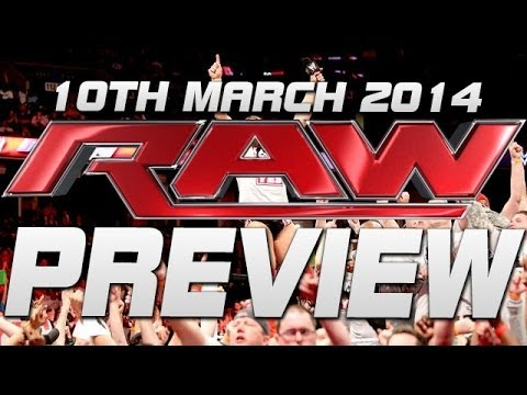 Wwe Raw 3 10 14 Wwe Monday Night Raw March 10 2014 Full Show Preview Wwe Raw 10 3 14 - Tom Cushnie video