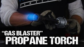 "Convert Your Backyard Foundry To Propane! (""Gas Blaster"" Propane Torch)"