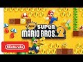 New Super Mario Bros. 2 E3 Trailer - Nintendo 3DS