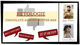 KETO PRODUCT REVIEW! KETOLOGIE: Chocolate Almond Butter Keto Bar {Keto and Low Carb Product Preview}