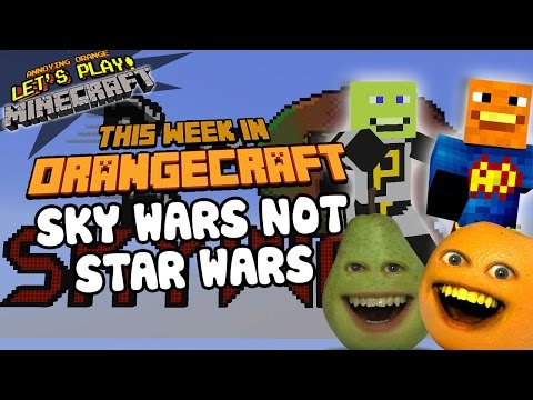 Annoying Orange Let's Play Minecraft - SKY WARS NOT STAR WARS