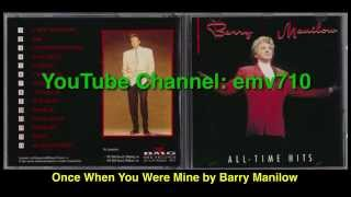Watch Barry Manilow Once When You Were Mine video